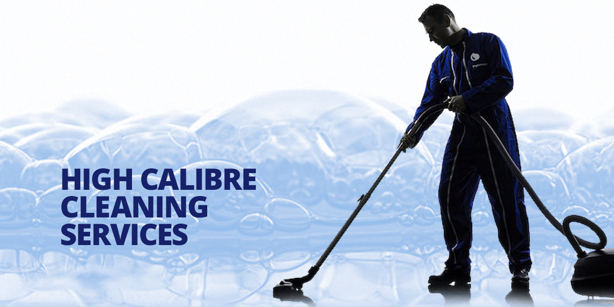 High calibre cleaning services